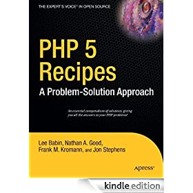 PHP 5 Recipes: A Problem-Solution Approach: A Problem - Solution Approach