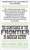 Image of The Significance of the Frontier in American History (Penguin Great Ideas)