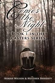 Comes the Night (Casters)