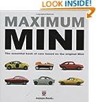 Maximum Mini: The definitive book of...