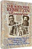 img - for The Bostoner Rebbetzin remembers: Rebbetzin Raichel Horowitz of Boston/Har Nof recalls Jewish life in Poland, America and Israel (ArtScroll history series) book / textbook / text book