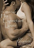 His Expectant Lover (The Alfieri Saga Book 7) (English Edition)