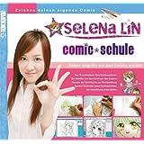 "Selena Lin: Comic Schulevon ""Selena Lin"""