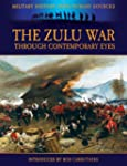 The Zulu War through Contemporary Eye...