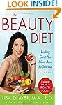 The Beauty Diet: Looking Great has Ne...