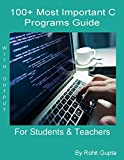 100+ Most Important C Programs with Output: for Students & Teachers (C Programming)