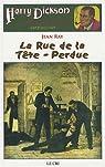 Harry Dickson, Tome 15 : La Rue de la Tête-Perdue