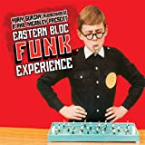 echange, troc Compilation - Eastern Bloc Funk Experience