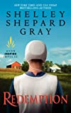 Shelley Shepard Gray Redemption (Days of Redemption)