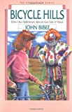 Bicycle Hills: How One Halloween Almost Got Out of Hand (Spirit Flyer) (0830812032) by Bibee, John