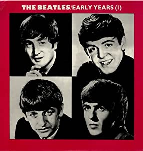 beatles early years music. Black Bedroom Furniture Sets. Home Design Ideas