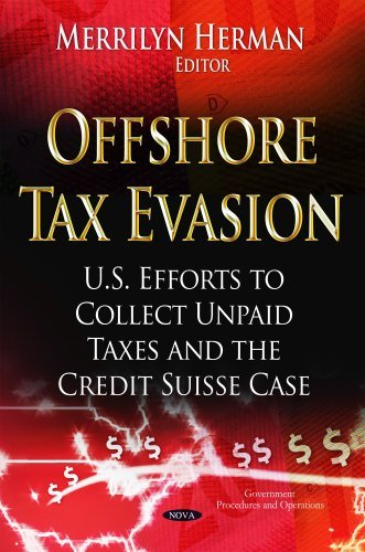 offshore-tax-evasion-us-efforts-to-collect-unpaid-taxes-and-the-credit-suisse-case-government-proced