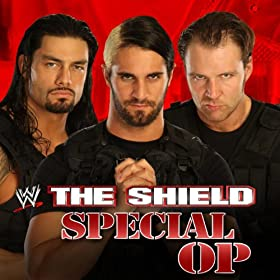 WWE: Special Op (The Shield)