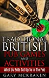 Traditional British Pub Games and Activities: What Us Brits Got Up To In The Pub
