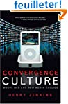 Convergence Culture: Where Old and Ne...