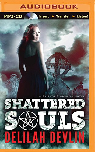 Shattered Souls (Caitlyn O'connell)