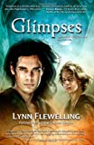 Glimpses: A Collection of Nightrunner Short Stories (1453624910) by Flewelling, Lynn