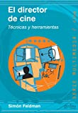img - for El Director de Cine: Tecnicas y Herramientas (Multimedia) (Spanish Edition) book / textbook / text book