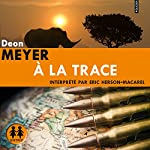 À la trace (Benny Griessel 5)   Deon Meyer