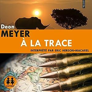 À la trace (Benny Griessel 5) | Livre audio