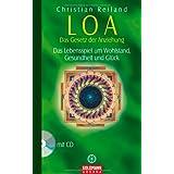 """Arkana: LOA - Das Gesetz der Anziehung - Das Lebensspiel um Wohlstand, Gesundheit und Gl�ck, (inkl. CD)von """"Christian Reiland"""""""
