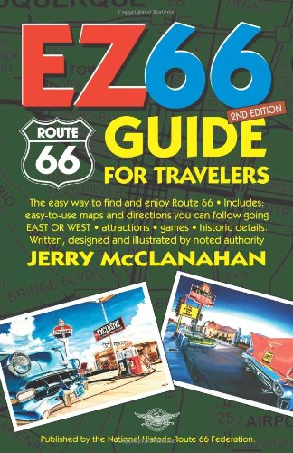 Route 66: EZ66 Guide for Travelers, 2nd Edition: Jerry Mc Clanahan, Jerry McClanahan: 9780970995162: Amazon.com: Books