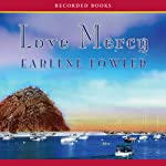 Love Mercy | Earlene Fowler