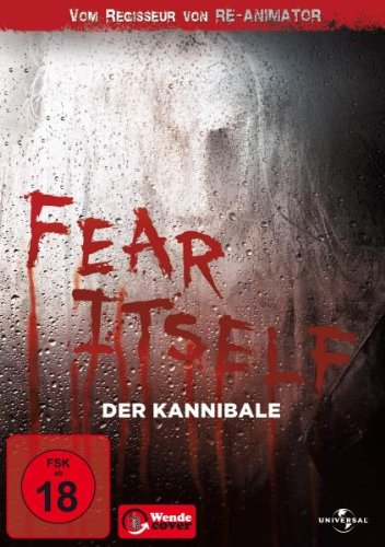 Fear Itself, Season 1 - Der Kannibale