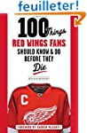 100 Things Red Wings Fans Should Know...