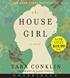 The House Girl Low Price CD: A Novel