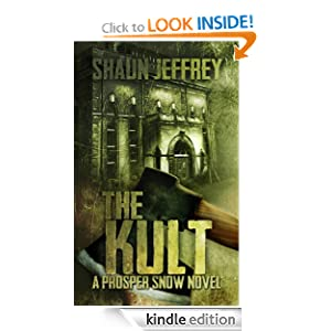 The Kult (A Prosper Snow novel, Book 1)