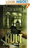 The Kult (A Prosper Snow novel, Book 1)
