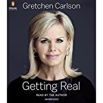 Getting Real | Gretchen Carlson