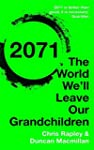 2071: The World We�ll Leave Our Grand...
