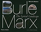 img - for Burle Marx: The Lyrical Landscape by Marta Iris Montero (2001-09-24) book / textbook / text book