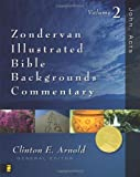 John (Zondervan Illustrated Bible Backgrounds Commentary) (0310278287) by Andreas J. Kostenberger