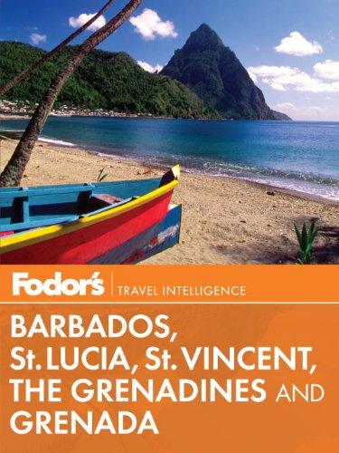 Fodor's Barbados, St. Lucia, St. Vincent, the Grenadines & Grenada (Fodor's eBooks)