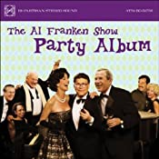 The Al Franken Show Party Album | [Al Franken]