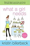 What a Girl Needs: An Ashley Stockingdale Novel
