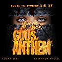 Gods of Anthem Audiobook by Logan Keys Narrated by Rhiannon Angell
