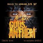 Gods of Anthem | Logan Keys