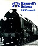 Maunsell's Nelsons (Steam past) D.W. Winkworth
