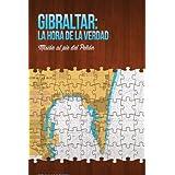 Gibraltar: la hora de la verdad: Misión al pie del Peñon