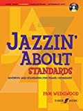 Jazzin' About Standards: (Piano/CD)