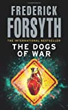 Dogs Of War (0099559854) by Forsyth, Frederick