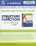 Anatomy & Physiology Online for Structure & Function of the Body (User Guide and Access Code), 13e (0323036341) by Thibodeau PhD, Gary A.