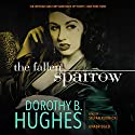 The Fallen Sparrow Audiobook by Dorothy B. Hughes Narrated by Stefan Rudnicki