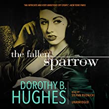 The Fallen Sparrow (       UNABRIDGED) by Dorothy B. Hughes Narrated by Stefan Rudnicki