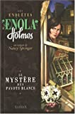 Les enqutes d'Enola Holmes, Tome 3 : Le mystre des pavots blancs