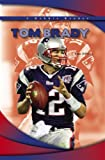 img - for Tom Brady (Robbie Readers) book / textbook / text book